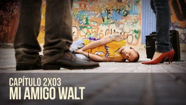 Malviviendo 2x03 - Mi amigo Walt. Webserie española de Daviz Sáinz