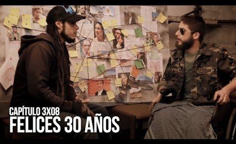 Malviviendo 3x08 - Felices 30 años. Webserie española de David Sáinz