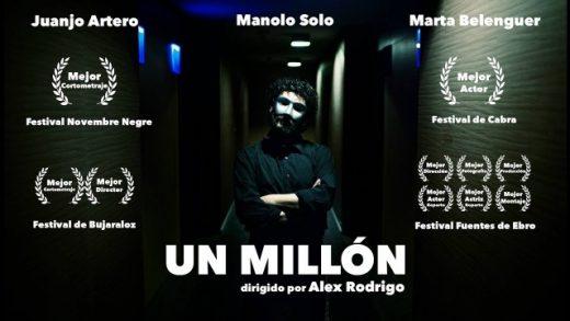Un millón. Cortometraje español de Alex Rodrigo con Juan José Artero