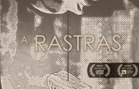 A rastras. Cortometraje español dirigido y protagonizado por Román Reyes