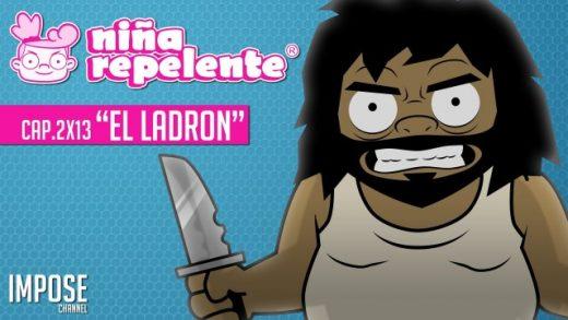 Niña repelente- Capítulo 2x13: El ladrón, el robo a mano armada.Webserie