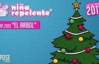 Niña repelente – Capítulo 2×15: El árbol de Navidad. Webserie española