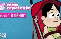 Niña repelente – Capítulo 2×18: Cuidando a un bebé. Webserie española