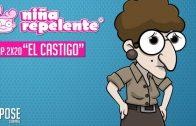 Niña repelente – Capítulo 2×20: Buscar trabajo en España: El castigo