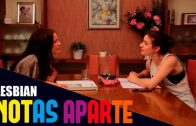 Notas aparte – Capítulo 1×01: Lesbiana. Webserie LGBT española