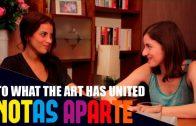 Notas aparte – Capítulo 1×06: Lo que ha unido el arte. Webserie LGBT