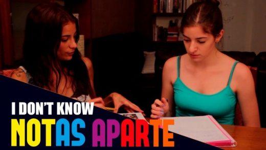 Notas aparte - Capítulo 1x02: No sé. Webserie LGBT