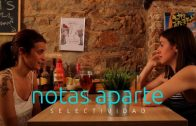 Notas aparte – Capítulo 2×07: Selectividad. Webserie LGBT española