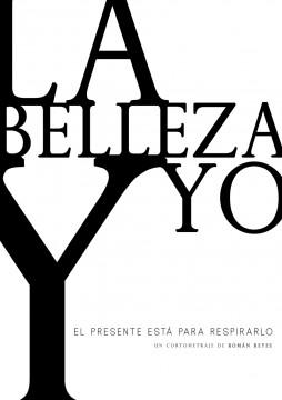 La belleza y yo cortometraje cartel poster