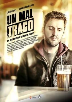 Un mal trago cortometraje cartel poster