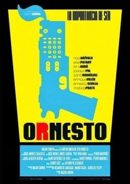 La importancia de ser Ornesto cortometraje cartel poster