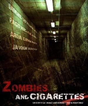Zombies & Cigarettes cortometraje cartel poster