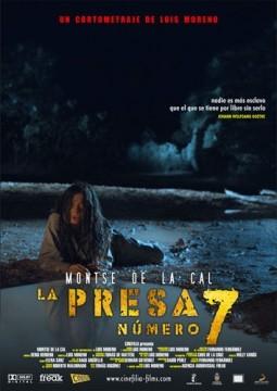La Presa número 7 cortometraje cartel poster