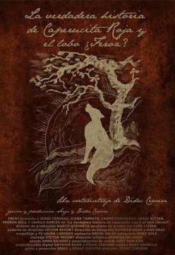 La verdadera historia de caperucita roja y el lobo feroz cortometraje cartel poster