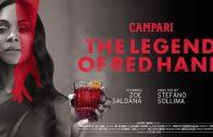 The Legend of Red Hand. Cortometraje de Campari con Zoe Saldana