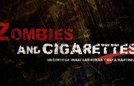 Zombies & Cigarettes. Cortometraje español de terror y Zombis