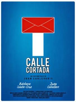 Calle cortada cortometraje cartel poster