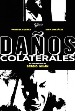 Daños colaterales cortometraje cartel poster