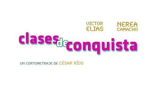 Clases de conquista. Cortometraje dirigido por César Ríos