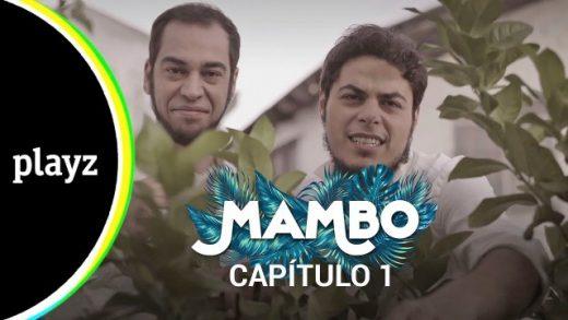 Mambo: Capítulo 1x01. Webserie español de David Sáinz