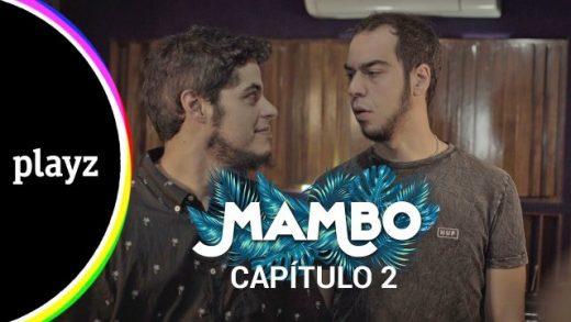 Mambo: Capítulo 2. Webserie español de David Sáinz