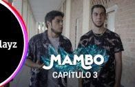 Mambo: Capítulo 1×03. Webserie español de David Sáinz