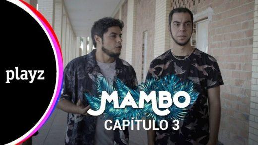 Mambo: Capítulo 3. Webserie español de David Sáinz