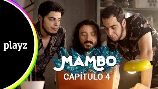 Mambo: Capítulo 1x04. Webserie español de David Sáinz