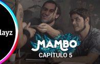 Mambo: Capítulo 1×05. Webserie español de David Sáinz