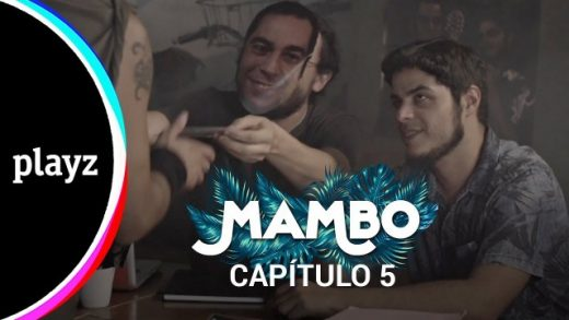 Mambo: Capítulo 5. Webserie español de David Sáinz