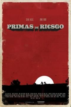 Primas de riesgo cortometraje cartel poster
