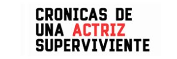 Cronicas de una actriz superviviente webserie española