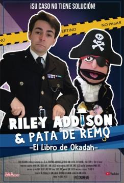 Riley Addison y Pata de Remo El Libro de Okadah cortometraje cartel poster