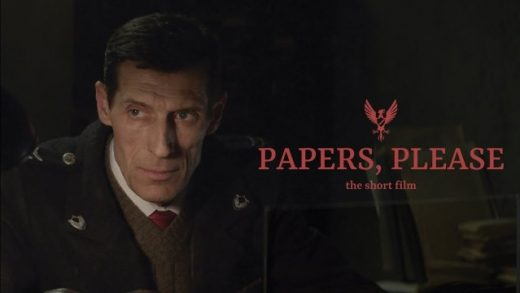 Papers, Please. Cortometraje videojuego Papers, Please de Lucas Pope