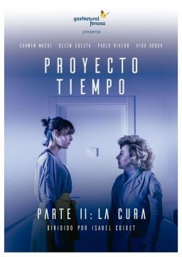 Proyecto Tiempo. Parte II la cura cortometraje cartel poster