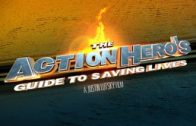 The Action Hero's Guide to Saving Lives. Cortometraje de acción