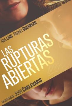 Las rupturas abiertas cortometraje cartel poster