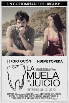 La muela del juicio cortometraje cartel poster