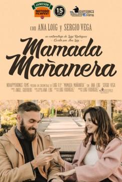 Mamada mañanera cortometraje cartel poster