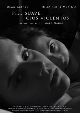 Piel Suave, Ojos violentos cortometraje cartel poster
