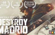 Destroy Madrid. Cortometraje de acción y ciencia ficción de Joseba Alfaro