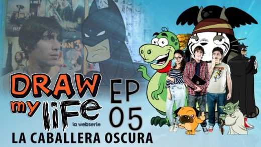 Draw my life Capítulo 5 - La caballera oscura - Webserie española
