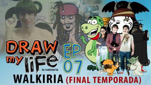 Draw my life Capítulo 7 - Walkiria - Webserie española