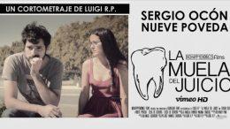 La Muela del Juicio. Cortometraje español de Luigi Rodríguez