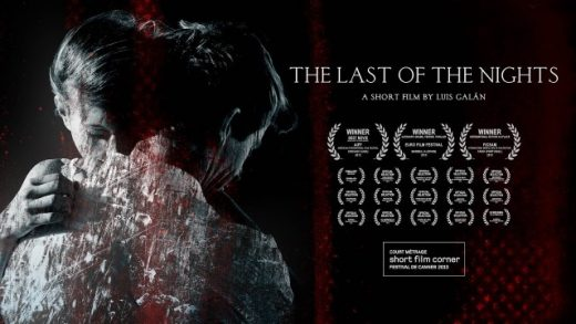 The Last of the Nights. Cortometraje thriller español Luis Galán