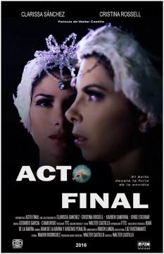 Acto final cortometraje cartel poster