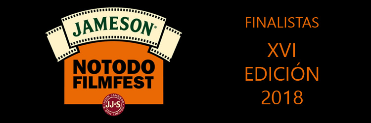 Finalistas 16 Edición 2018 Notodofilmfest. Cortometrajes online