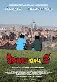 Spanish Ball Z corto cartel poster