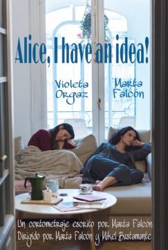 Alice, I have an idea cortometraje cartel poster