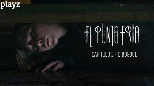 El punto frío - O Bosque: Capítulo 2. Webserie española